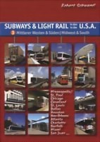 Subways & Light Rail in den U.S.A. - Band 3: Mittlerer Westen & Süden, Bild 1