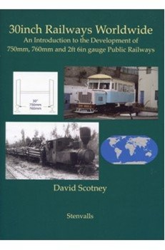 Bild von 30 inch Railways Worldwide - An Introduction to the Development of 750 mm, 760 mm
